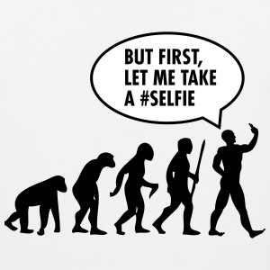 Evolution - But First Let Me Take A #Selfi T-shirts - Mannen Premium tank top
