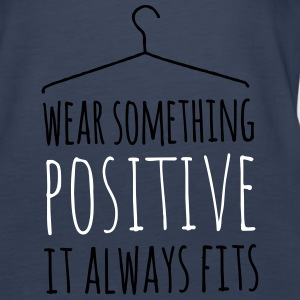 wear something positive be happy smile love life Top - Canotta premium da donna
