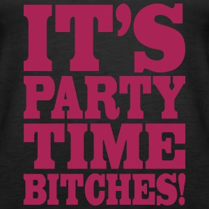 It's party time bitches!, franciscoevans.com Tops - Frauen Premium Tank Top