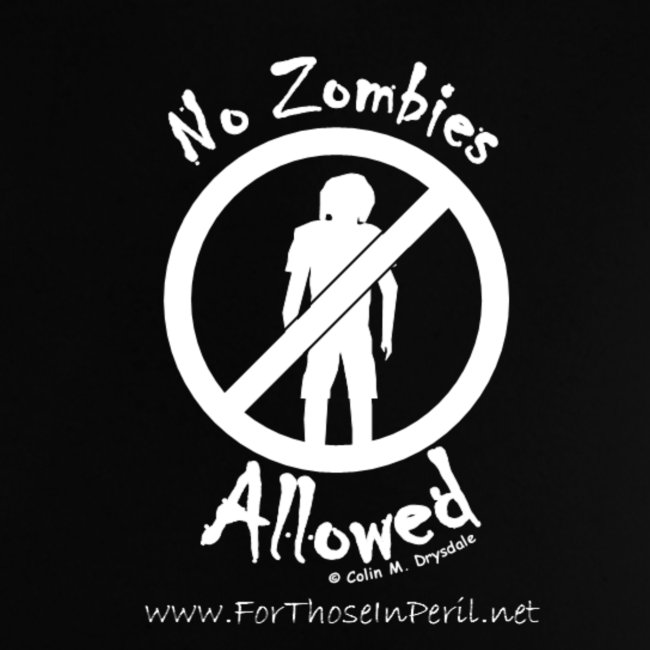 Baby's T Shirt - No Zombies Allowed
