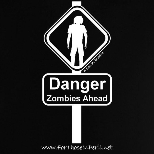 Baby's T Shirt - Danger Zombies Ahead