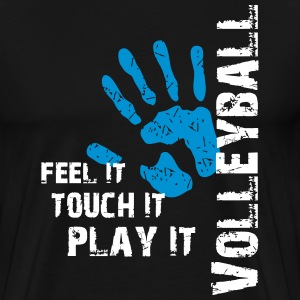 Volleyball feel it touch it play it T-Shirts - Männer Premium T-Shirt