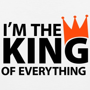I'm the king of everything Tank Tops - Männer Premium Tank Top