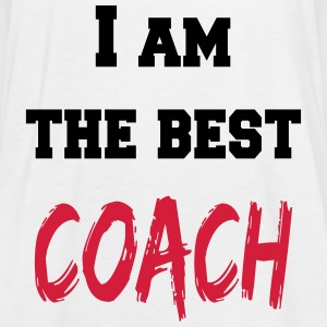I am the best coach Tops - Women's Tank Top by Bella