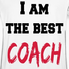 I am the best coach T-Shirts