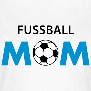 Fussball MOM T-Shirts - Frauen T-Shirt