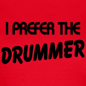 I prefer the drummer T-shirts - T-shirt dam