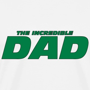 The Incredible Dad ! T-shirts - Mannen Premium T-shirt