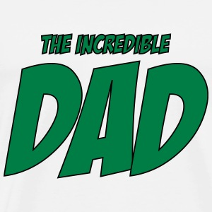 The Incredible Dad ! T-skjorter - Premium T-skjorte for menn