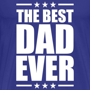 Best Dad Ever T-skjorter - Premium T-skjorte for menn