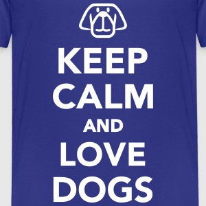 Keep calm and love dogs T-Shirts - Kinder Premium T-Shirt