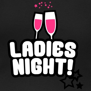 Ladies Night, Junggesellinnen, Bachelorette Party T-Shirts - Frauen T-Shirt mit U-Ausschnitt