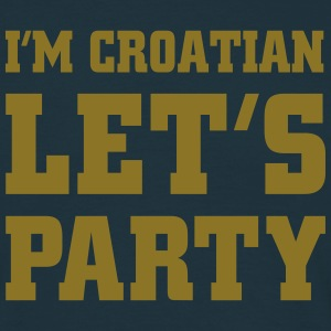 I'm Croatian Let's Party, cairaart.com T-Shirts - Men's T-Shirt