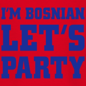 I'm Bosnian Let's Party, cairaart.com T-Shirts - Kinder T-Shirt