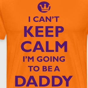 KEEP CALM DADDY - Männer Premium T-Shirt