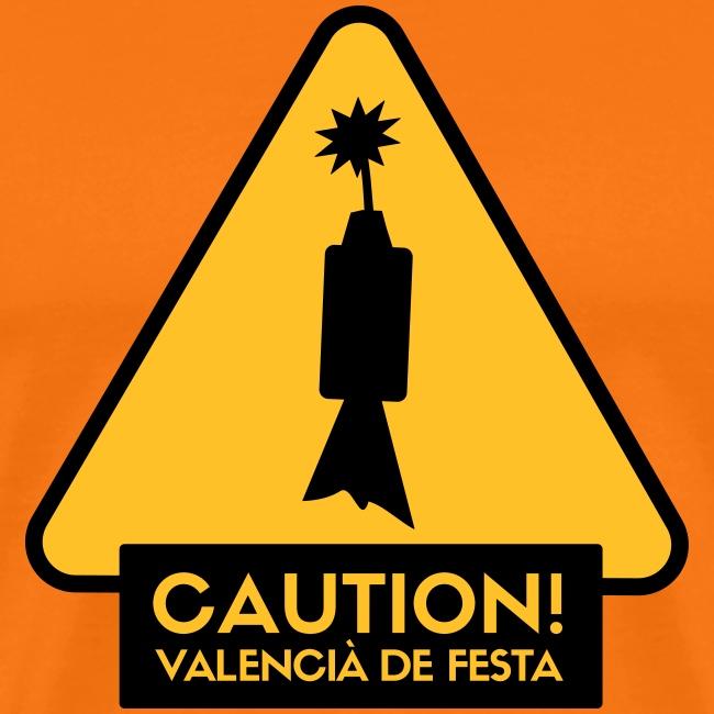 Caution! Valencià de festa