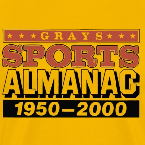 Grays Sports Alamanac 1950 - 2000 T-Shirts - Men's Premium T-Shirt