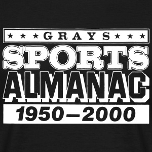 Grays Sports Almanac T-Shirts - Men's T-Shirt