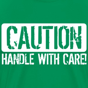 Handle with Care T-Shirts - Männer Premium T-Shirt