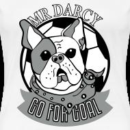 Motiv ~ Mr Darcy GO FOR GOAL Damen Premium
