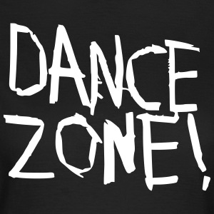 Dance Zone - Frauen T-Shirt