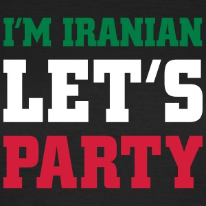 I'm Iranian Let's Party, cairaart.com T-Shirts - Frauen T-Shirt