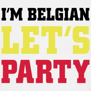 I'm Belgian Let's Party, cairaart.com T-Shirts - Men's T-Shirt