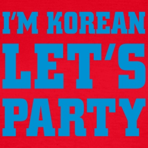 I'm Korean Let's Party, cairaart.com T-Shirts - Women's T-Shirt