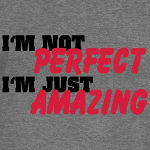 I'm not perfect, I'm just amazing Hoodies & Sweatshirts - Women's Boat Neck Long Sleeve Top