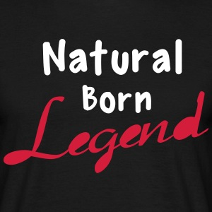 Born Legend T-shirts - Mannen T-shirt