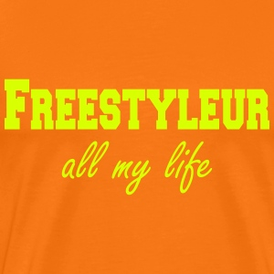 Freestyleur all my life  T-Shirts - Men's Premium T-Shirt