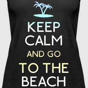 Keep Calm Beach Tops - Frauen Premium Tank Top