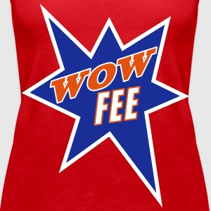 Wow Fee - Frauen Premium Tank Top