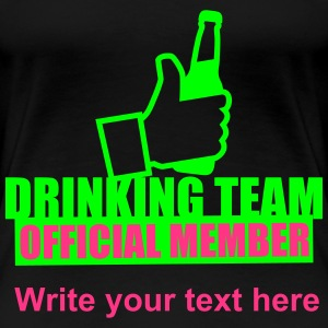 Drinking Team Beer Like T-Shirts - Frauen Premium T-Shirt