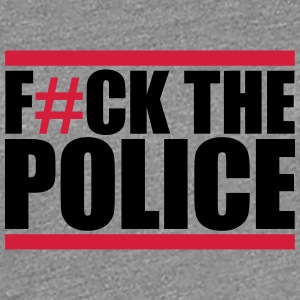 Fuck The Police Design T-Shirts - Women's Premium T-Shirt