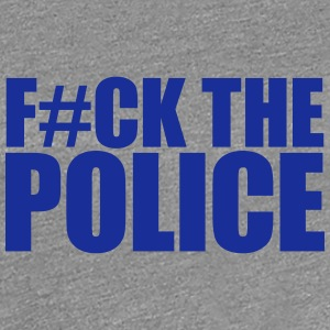 Fuck The Police T-Shirts - Women's Premium T-Shirt