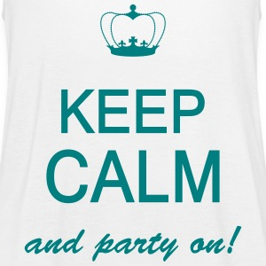 Keep Calm And Party On Tops - Women's Tank Top by Bella