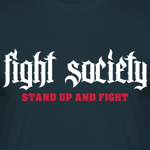 Fight T-Shirts - Männer T-Shirt