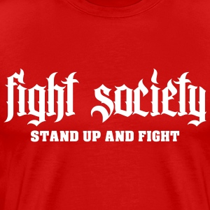 Fight T-Shirts - Männer Premium T-Shirt