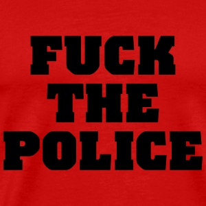 Fuck the Police T-Shirts - Men's Premium T-Shirt