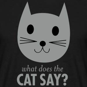 What Does The Cat Say? Camisetas - Camiseta hombre