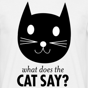What Does The Cat Say? T-Shirts - Men's T-Shirt