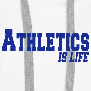 athletics is life Sweat-shirts - Sweat-shirt à capuche Premium pour femmes