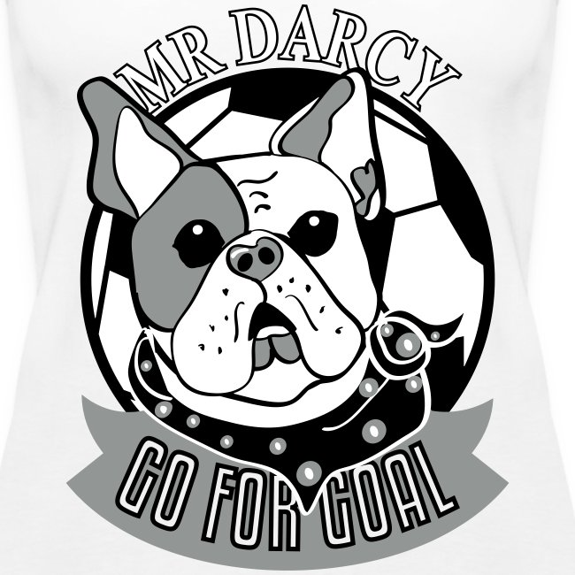 Mr Darcy GO FOR GOAL  Damen Tanktop Flockdruck