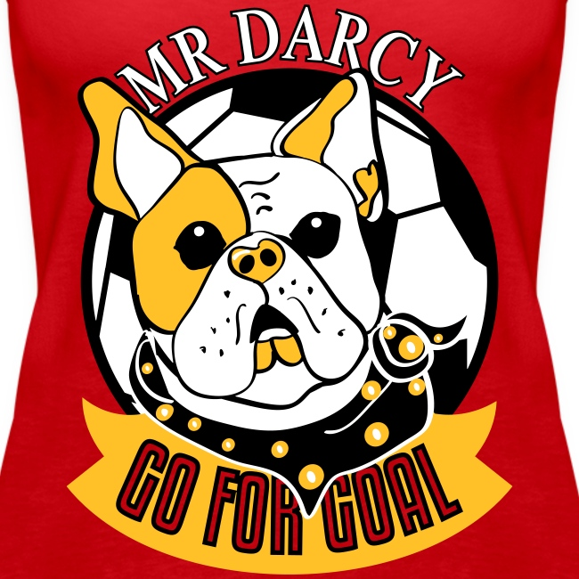 Mr Darcy GO FOR GOAL  Damen Tanktop