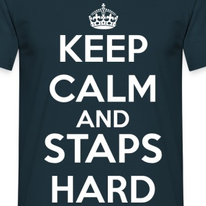 Keep calm and STAPS hard - T-shirt Homme