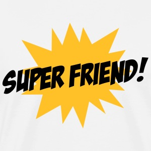 Super Friend Tee shirts - T-shirt Premium Homme