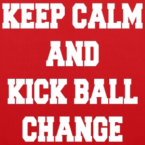 Keep calm and kick ball change Tassen & rugzakken - Tas van stof