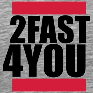 Cool 2 Fast 4 You Logo T-Shirts - Männer Premium T-Shirt