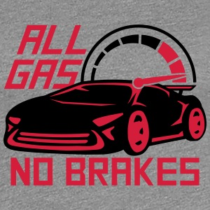 Alle Gas ikke bremser hastighed Racing T-shirts - Dame premium T-shirt